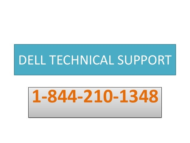 Dell Technical Support Number @ 1-844-210-1348, Dell Customer Support…