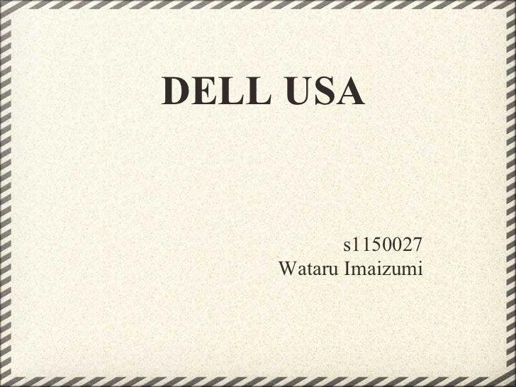 DELL USA           s1150027    Wataru Imaizumi