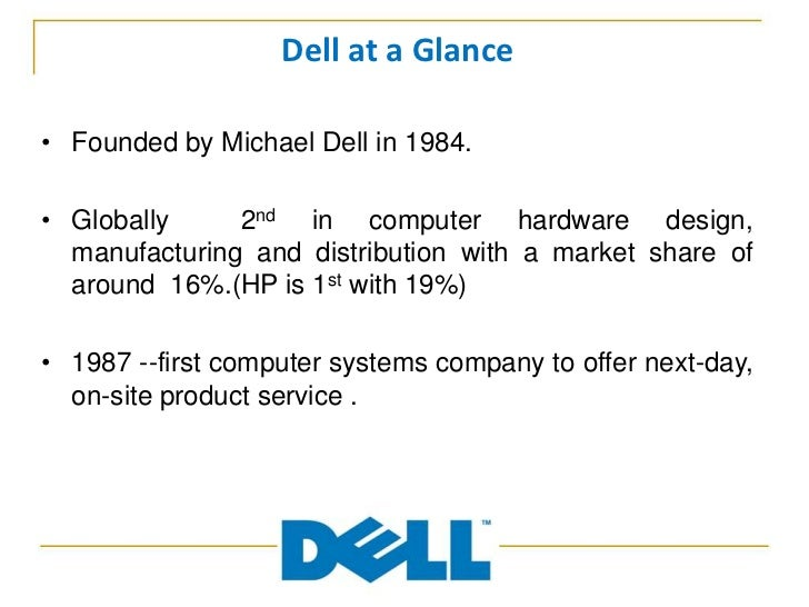value chain of dell computers We expect our supply chain partners to meet the same standards we hold ourselves to diversity as a member of the billion dollar roundtable, dell is committed to significant spending with women- and minority-owned business as well as small businesses.