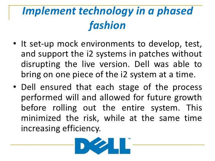 dell value chain Dell has been one of the world's biggest and most profitable pc company however, there has been little space for distinctive about dell's computers due to the.