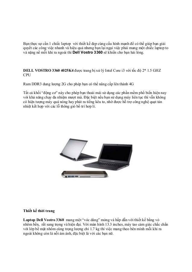 Bạn thực sự cần 1 chiếc laptop với thiết kế đẹp cùng cấu hình mạnh để có thể giúp bạn giải quyết các công việc nhanh và hi...