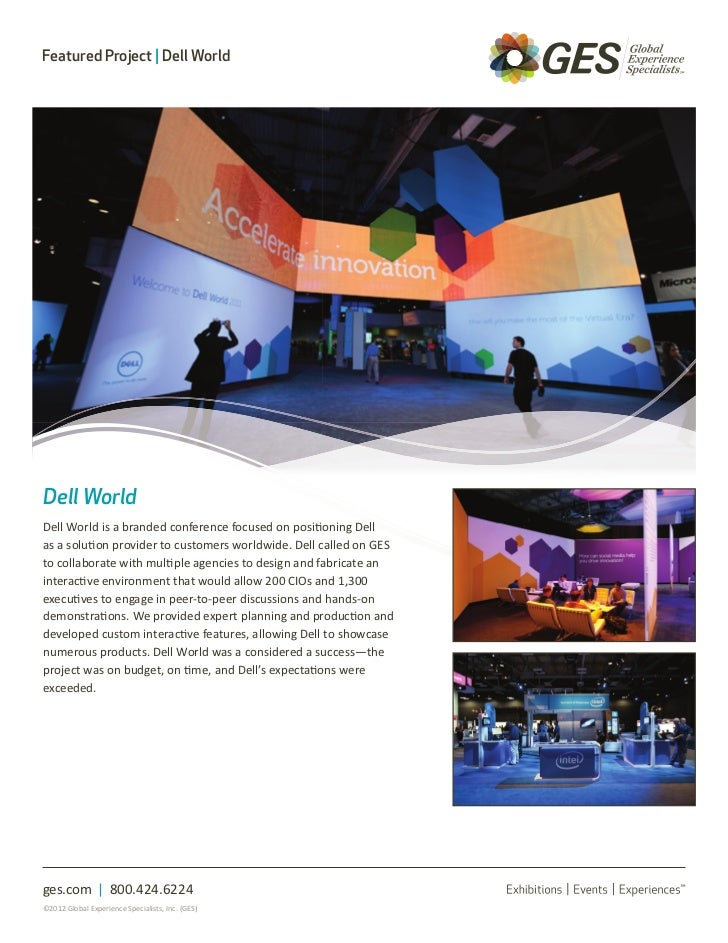 Featured Project | Dell WorldDell WorldDell World is a branded conference focused on positioning Dellas a solution provide...