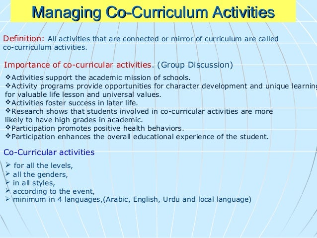 Types of co-curricular activities in School. • Sports: how to accept defeat gracefully and victory modestly. • Debates and...