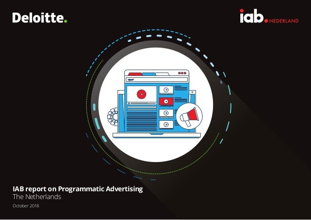 IAB report on Programmatic Advertising The Netherlands October 2018