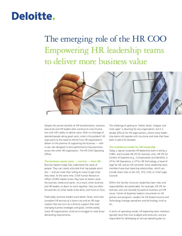 The emerging role of the HR COOEmpowering HR leadership teamsto deliver more business valueDespite the proven benefits of ...