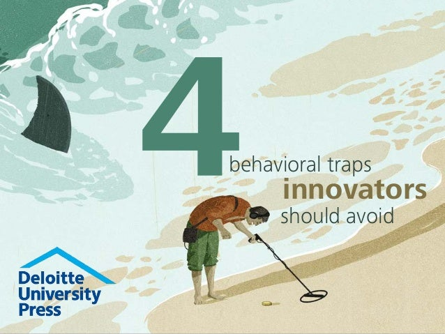 behavioral traps  innovators  should avoid