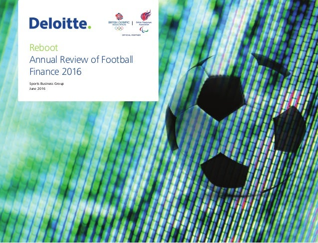 Sports Business Group June 2016 Reboot Annual Review of Football Finance 2016