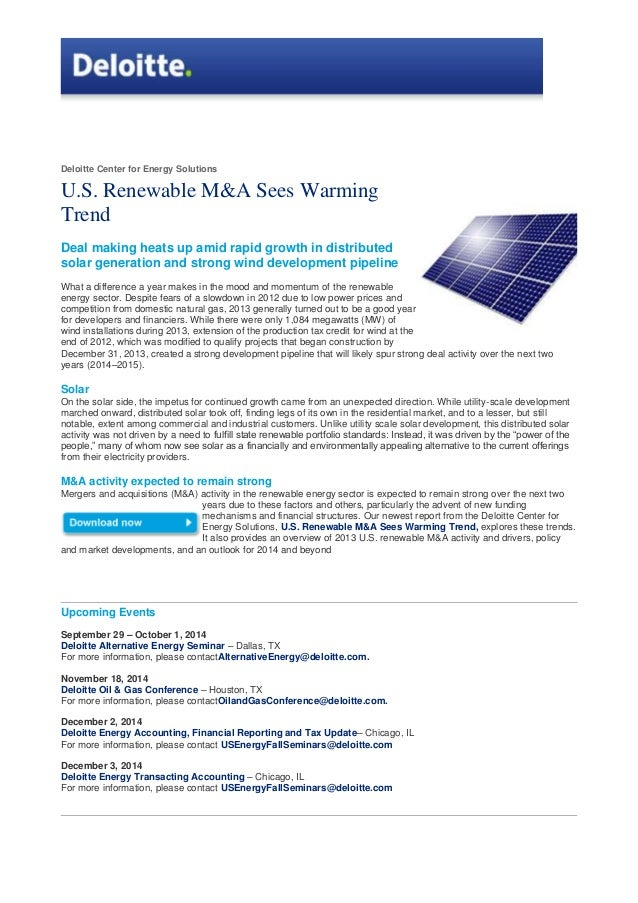 Deloitte Center for Energy Solutions U.S. Renewable M&A Sees Warming Trend Deal making heats up amid rapid growth in distr...