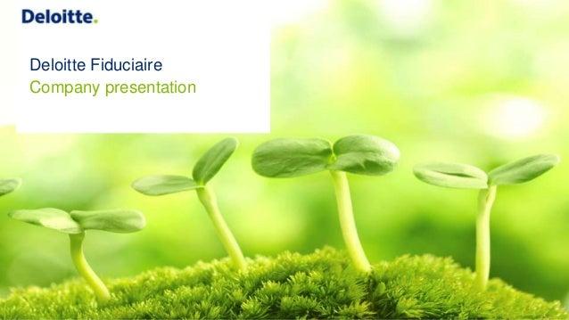 Deloitte Fiduciaire Company presentation