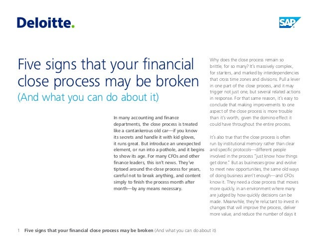 Five signs that your financial close process may be broken  (And what you can do about it)  In many accounting and finance...