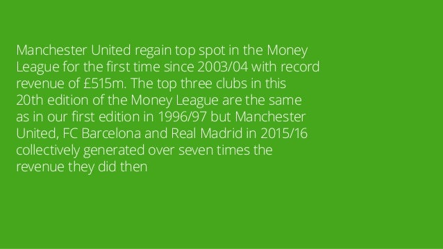 Manchester United regain top spot in the Money League for the first time since 2003/04 with record revenue of £515m. The t...