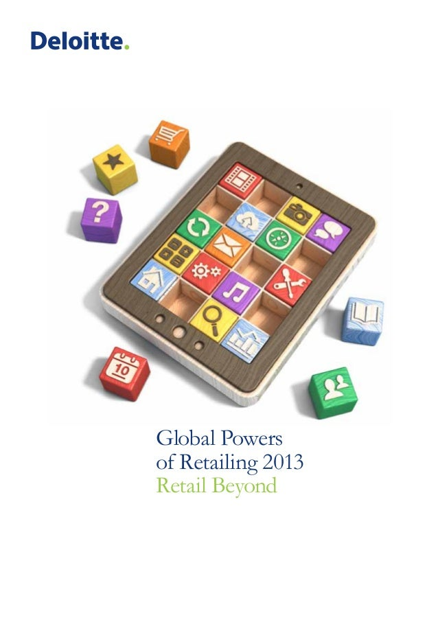 Blue heading Green heading  Global Powers of Retailing 2013 Retail Beyond