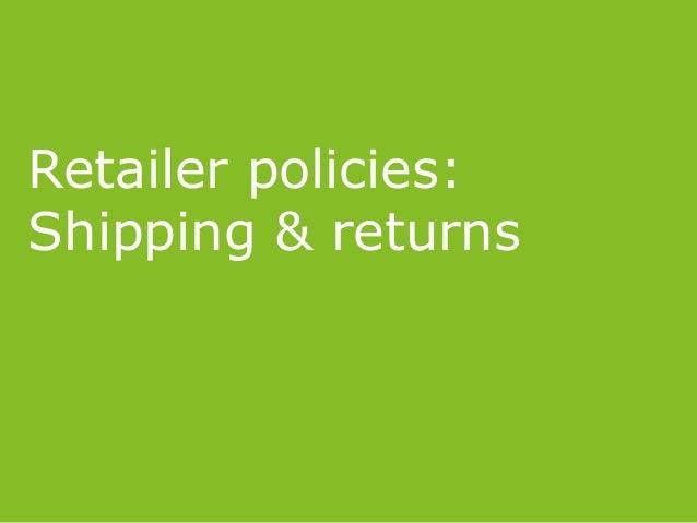 Retailer policies: Shipping & returns