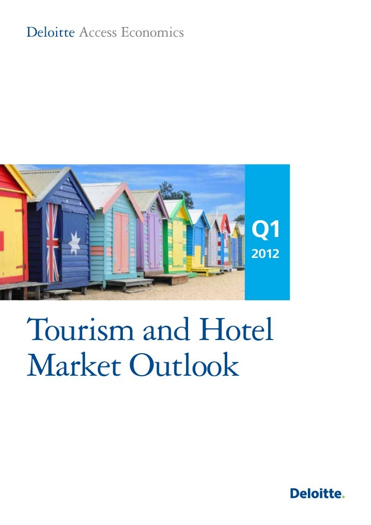 Q1               2012Tourism and HotelMarket Outlook
