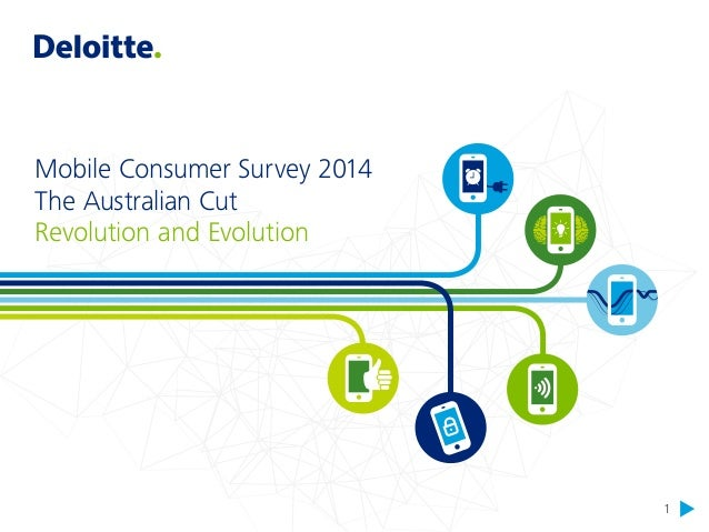 1  Mobile Consumer Survey 2014  The Australian Cut  Revolution and Evolution