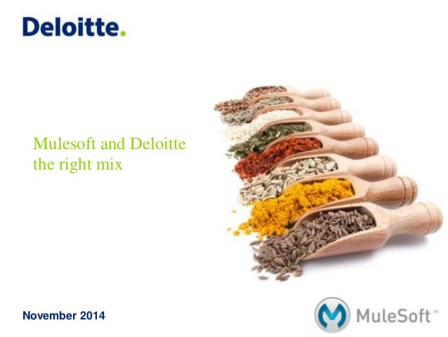 Mulesoft and Deloitte the right mix  November 2014