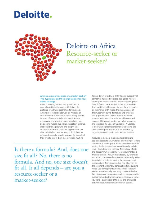 Deloitte on Africa Resource-seeker or market-seeker?  Are you a resource-seeker or a market-seeker? Two typologies and the...