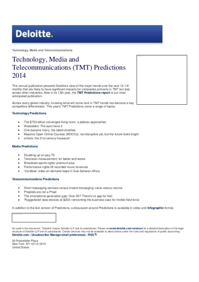 Technology, Media and Telecommunications  Technology, Media and Telecommunications (TMT) Predictions 2014 This annual publ...