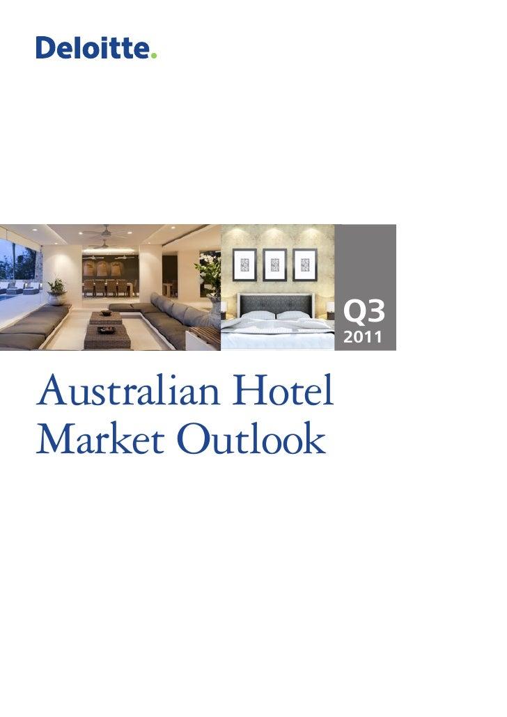 Q3                   2011Australian HotelMarket Outlook