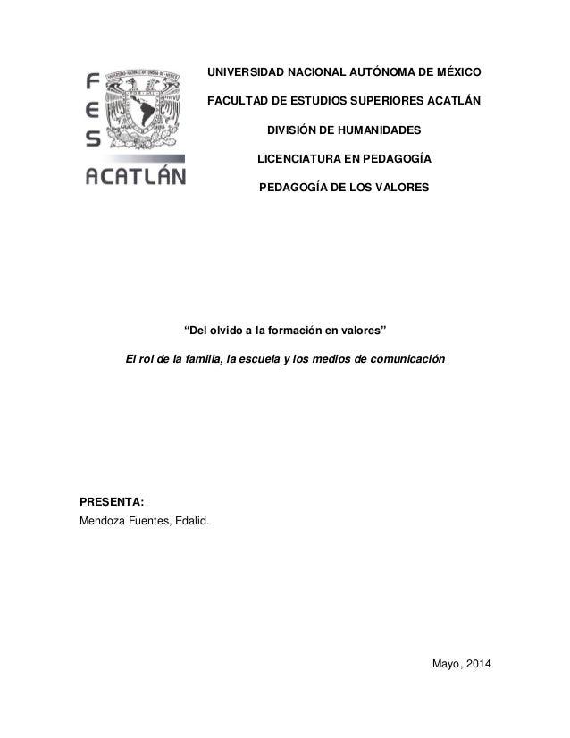 UNIVERSIDAD NACIONAL AUTÓNOMA DE MÉXICO FACULTAD DE ESTUDIOS SUPERIORES ACATLÁN DIVISIÓN DE HUMANIDADES LICENCIATURA EN PE...