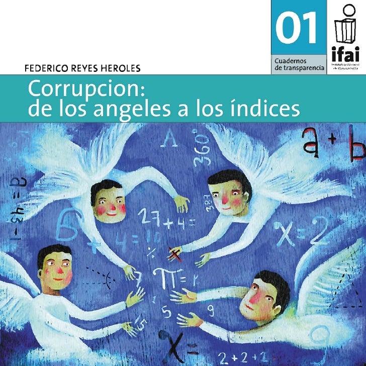 FEDERICO REYES HEROLES Corrupción: de los ángeles a los índices