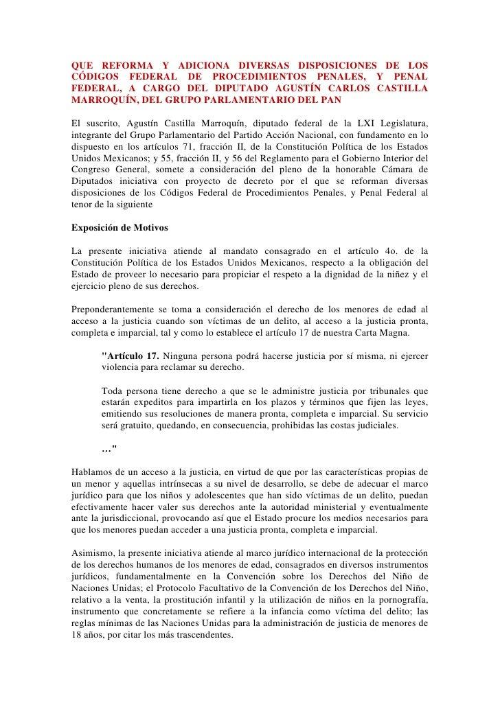 QUE REFORMA Y ADICIONA DIVERSAS DISPOSICIONES DE LOS CÓDIGOS FEDERAL DE PROCEDIMIENTOS PENALES, Y PENAL FEDERAL, A CARGO D...