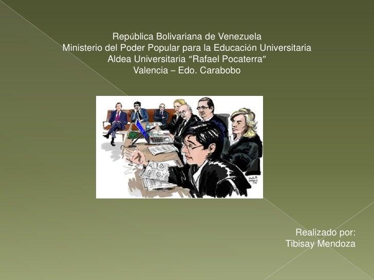República Bolivariana de VenezuelaMinisterio del Poder Popular para la Educación Universitaria           Aldea Universitar...