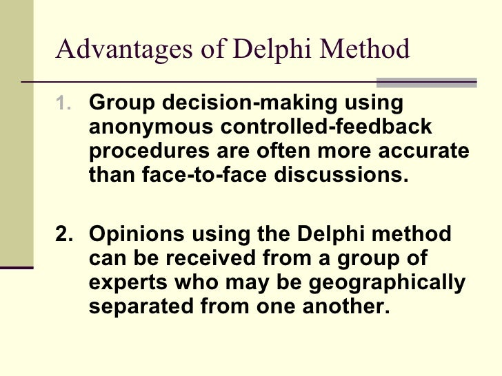 delphi technique The delphi technique (also referred to as delphi procedure or process), is a method of congregating expert opinion through a series of iterative questionnaires, with a goal of coming to a group consensus.