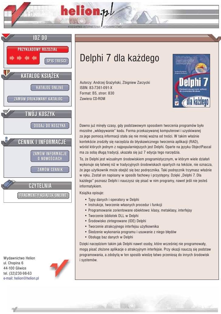 IDZ DO          PRZYK£ADOWY ROZDZIA£                             SPIS TRE CI   Delphi 7 dla ka¿dego            KATALOG KSI...