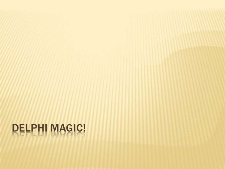 Delphi Magic!<br />