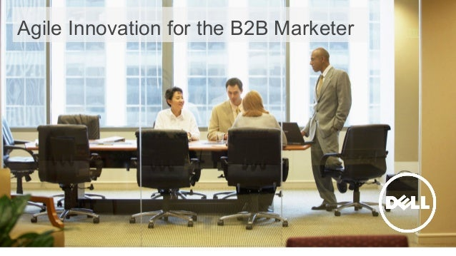 1 Agile Innovation for the B2B Marketer