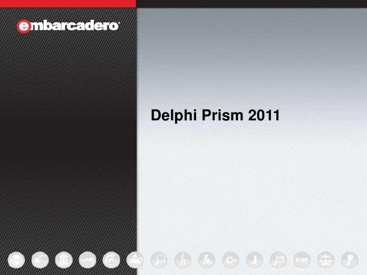 Delphi Prism 2011<br />Andreano Lanusse<br />Technical Lead Evangelist, Developer Relations<br />
