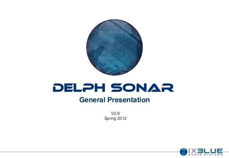 DELPH Sonar  General Presentation            V2.9         Spring 2012