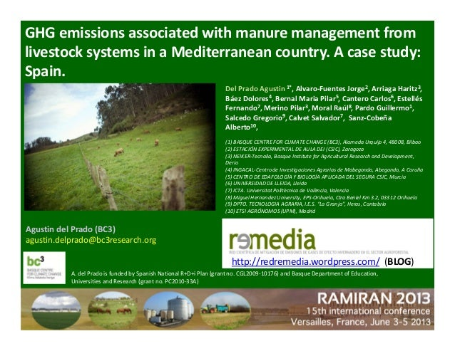 Agustin del Prado (BC3)  agustin.delprado@bc3research.org GHG emissions associated with manure management from  livestock ...