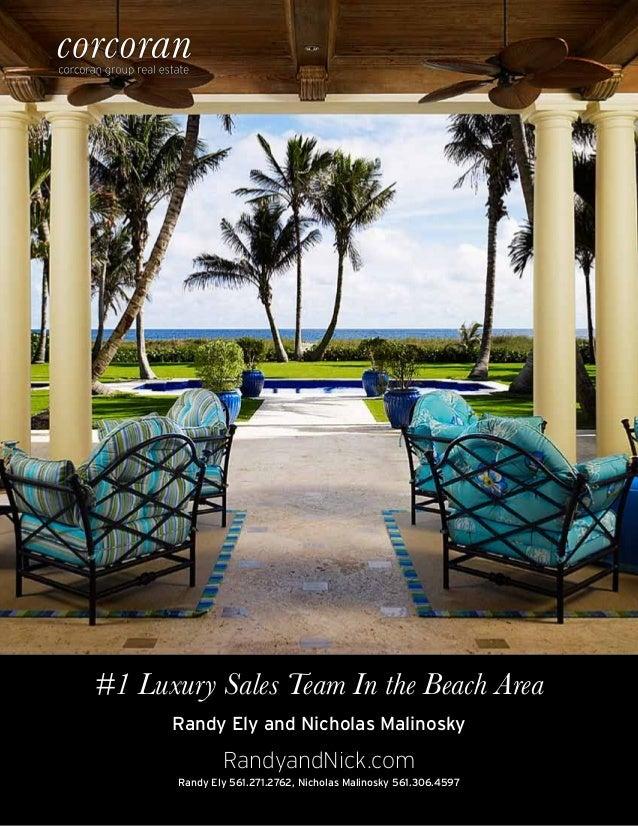 #1 Luxury Sales Team In the Beach AreaRandy Ely and Nicholas MalinoskyRandy Ely 561.271.2762, Nicholas Malinosky 561.306.4...