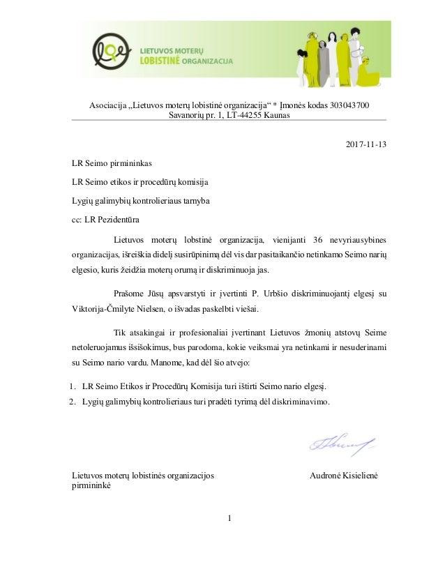 """1 Asociacija """"Lietuvos moterų lobistinė organizacija"""" * Įmonės kodas 303043700 Savanorių pr. 1, LT-44255 Kaunas 2017-11-13..."""