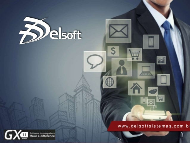 © Delsoft Sistemas Apresentação de Slides – V201401 w w w. d e l s o f t s i s t e m a s . c o m . b r