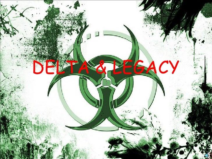 DELTA & LEGACY