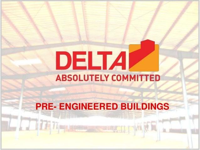 PRE- ENGINEERED BUILDINGS