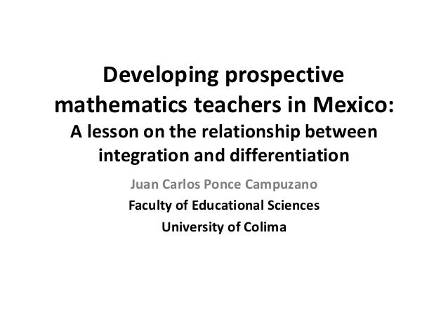 Developing prospective mathematics teachers in Mexico: A lesson on the relationship between integration and differentiatio...