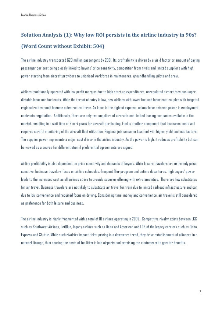 case analysis for delta airlines a the low cost carrier threat Strategy case on delta airlines and their positioning in the industry  1: five  force analysis of the airline industry buyers power threat of   southwest airlines (exhibit 2) started as a low cost carrier for leisure and.