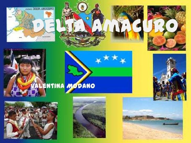 Delta Amacuro<br />Valentina Modano<br />