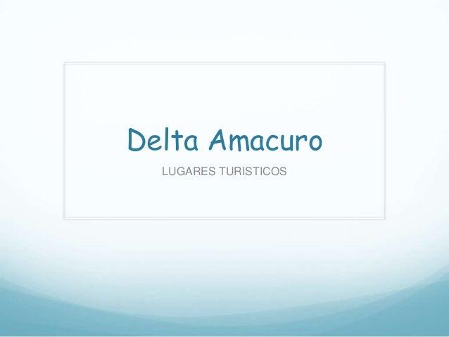 Delta Amacuro  LUGARES TURISTICOS