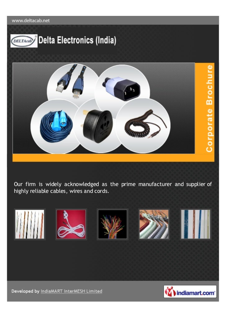 Our firm is widely acknowledged as the prime manufacturer and supplier ofhighly reliable cables, wires and cords.