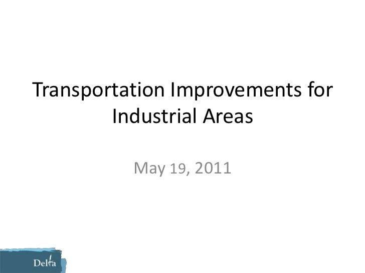 Transportation Improvements for Industrial Areas<br />May 19, 2011<br />
