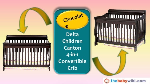 Delta Children Canton 4 In 1 Convertible Crib Review
