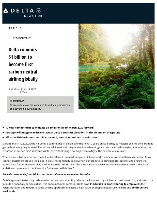ARTICLE Staff Writer | ENVIRONMENT Delta commits $1 billion to become first carbon neutral airline globally | Feb 14, 2020 7...