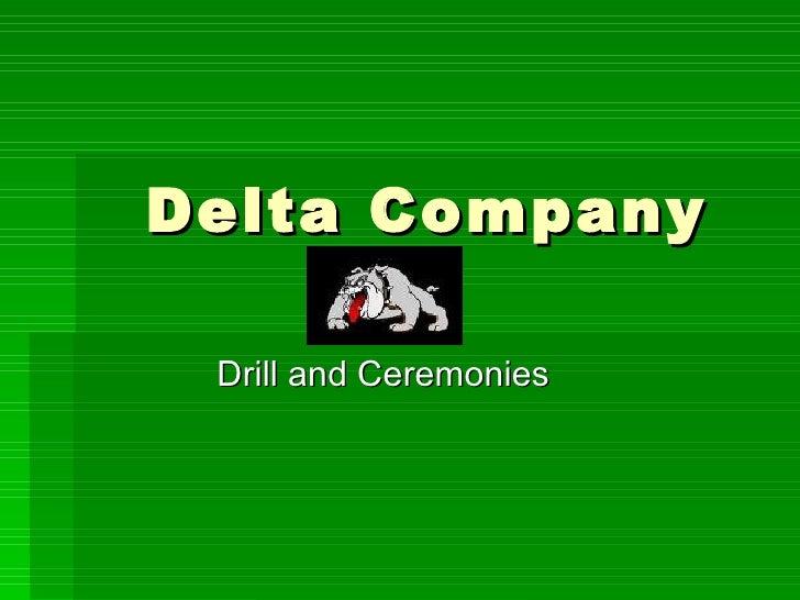Delta Company Drill and Ceremonies