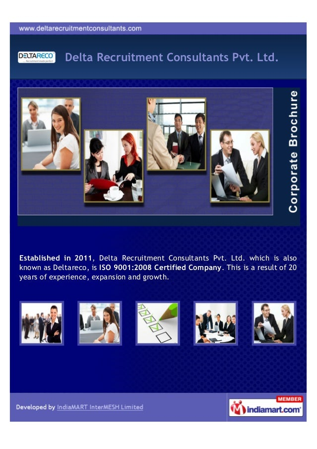 Delta Recruitment Consultants Pvt. Ltd.Established in 2011, Delta Recruitment Consultants Pvt. Ltd. which is alsoknown as ...