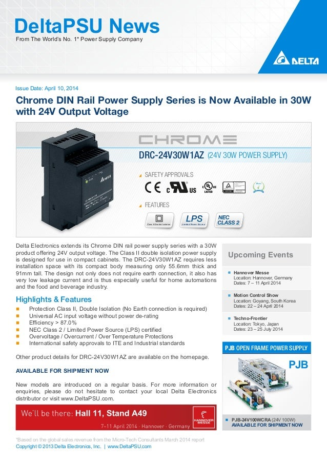 Issue Date: April 10, 2014 DeltaPSU NewsFrom The World's No. 1* Power Supply Company Copyright © 2013 Delta Electronics, I...
